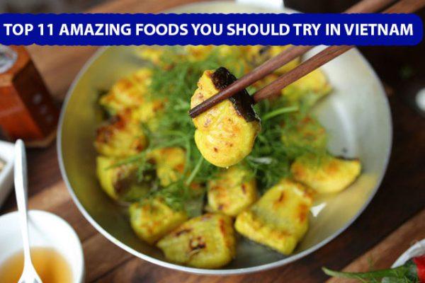 top-11-amazing-foods-you-should-try-in-vietnam11